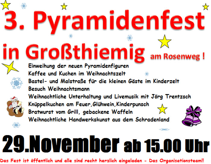 3. Pyramidenfest in Großthiemig am Rosenweg